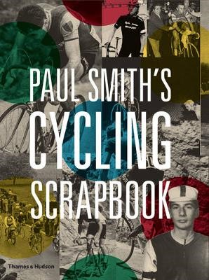 Paul Smith's Cycling Scrapbook -