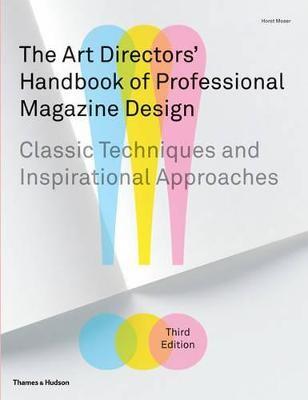The Art Directors' Handbook of Professional Magazine Design -