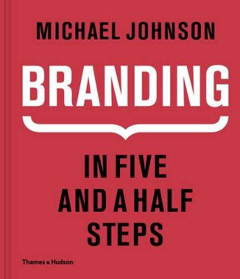 Branding In Five and a Half Steps -