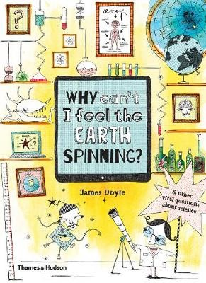 Why Can't I Feel the Earth Spinning? -