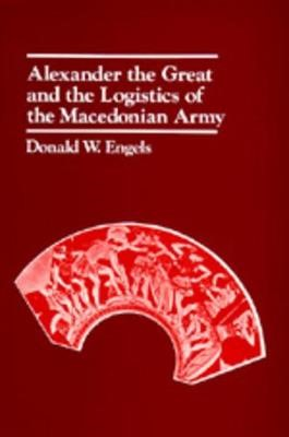Alexander the Great and the Logistics of the Macedonian Army - pr_291513