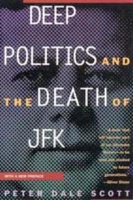 Deep Politics and the Death of JFK - pr_114753
