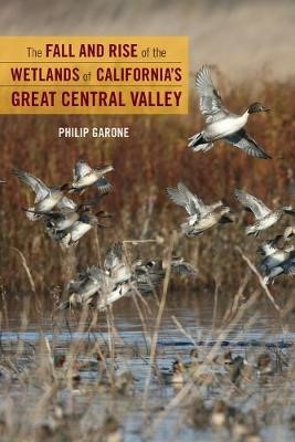 The Fall and Rise of the Wetlands of California's Great Central Valley - pr_1761807