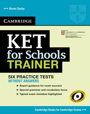 KET for Schools Trainer Six Practice Tests without Answers - pr_208802