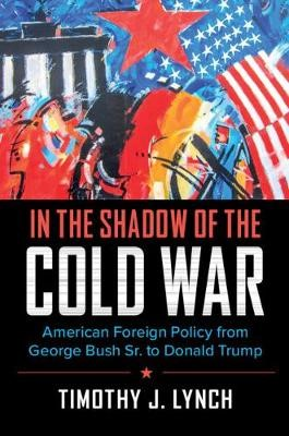 In the Shadow of the Cold War -