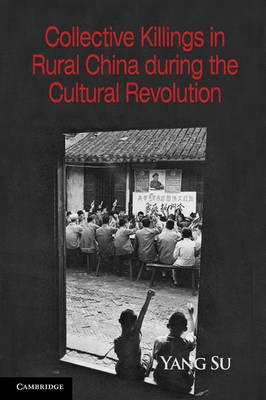 Collective Killings in Rural China during the Cultural Revolution - pr_31656