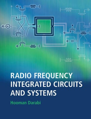 Radio Frequency Integrated Circuits and Systems -