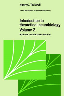 Introduction to Theoretical Neurobiology: Volume 2, Nonlinear and Stochastic Theories - pr_187408