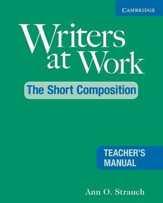 Writers at Work: The Short Composition Teacher's Manual - pr_17311