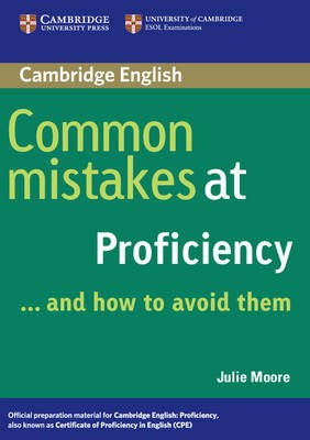 Common Mistakes at Proficiency...and How to Avoid Them -