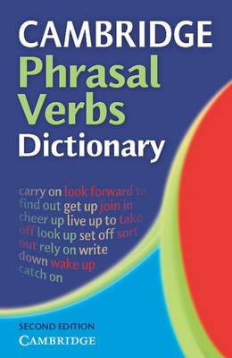 Cambridge Phrasal Verbs Dictionary -