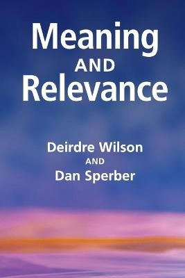 Meaning and Relevance -