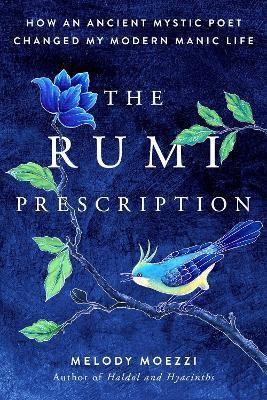 The Rumi Prescription -