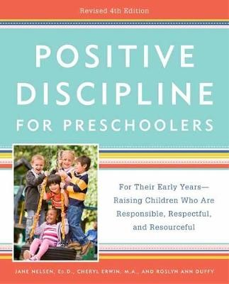 Positive Discipline for Preschoolers -