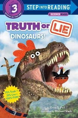 Truth or Lie: Dinosaurs! -