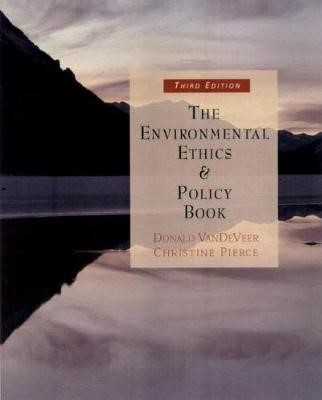 The Environmental Ethics and Policy Book - pr_116413