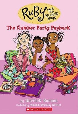 The Slumber Party Payback (Ruby and the Booker Boys #3) - pr_244567
