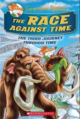 Geronimo Stilton Journey Through Time: #3 Race Against Time -