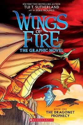 Wings of Fire Graphic Novel #1: The Dragonet Prophecy -