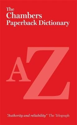 The Chambers Paperback Dictionary -