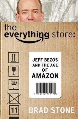 The Everything Store: Jeff Bezos and the Age of Amazon - pr_359607