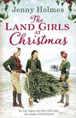 The Land Girls at Christmas -