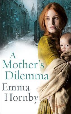 A Mother's Dilemma -