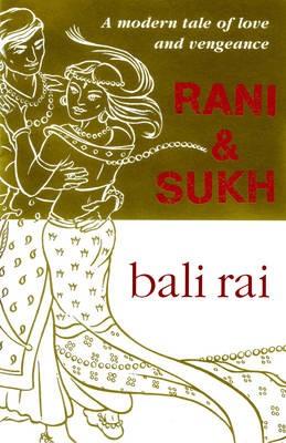 Rani And Sukh -