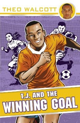 T.J. and the Winning Goal -