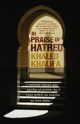 In Praise of Hatred -
