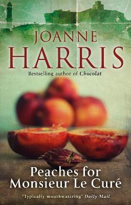 Peaches for Monsieur le Cure (Chocolat 3) -