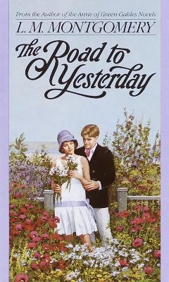 The Road to Yesterday -