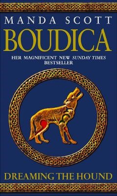 Boudica: Dreaming The Hound -