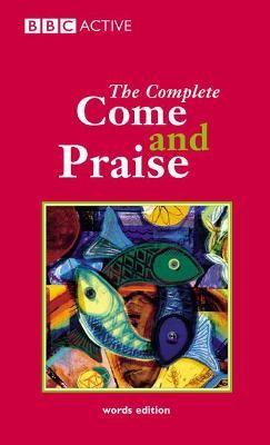 COME & PRAISE, THE COMPLETE - WORDS - pr_17601