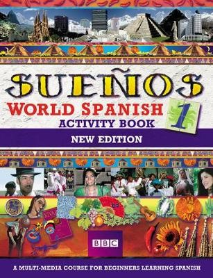 BBC SUENOS WORLD SPANISH 1     ACTIVITY BOOK        347247 - pr_17677