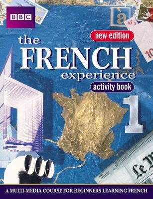 FRENCH EXPERIENCE 1 ACTIVITY BOOK NEW EDITION -