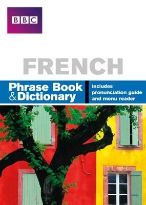 BBC FRENCH PHRASEBOOK & DICTIONARY -