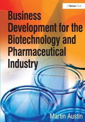 Business Development for the Biotechnology and Pharmaceutical Industry - pr_392418