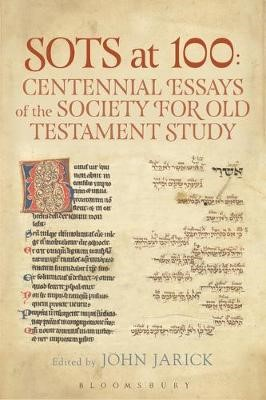 SOTS at 100: Centennial Essays of the Society for Old Testament Study - pr_226352