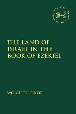 The Land of Israel in the Book of Ezekiel -