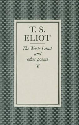 The Waste Land and Other Poems -