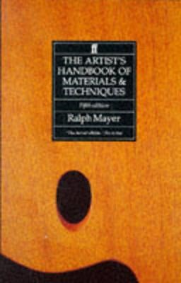 The Artist's Handbook of Materials and Techniques -