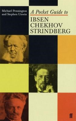A Pocket Guide to Ibsen, Chekhov and Strindberg -