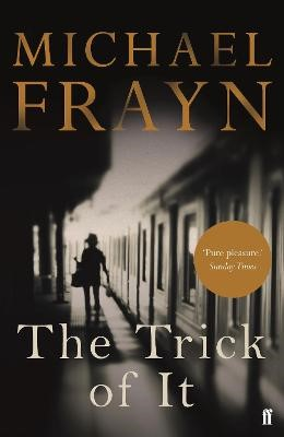 The Trick of It -