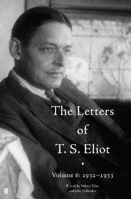 The Letters of T. S. Eliot Volume 6: 1932-1933 - pr_368244