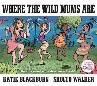 Where the Wild Mums Are - pr_155799