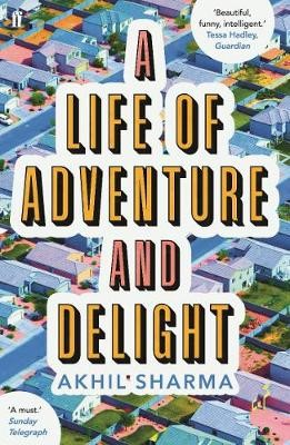 A Life of Adventure and Delight -