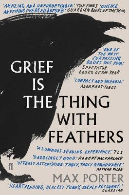 Grief Is the Thing with Feathers -