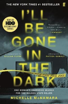 I'll Be Gone in the Dark -