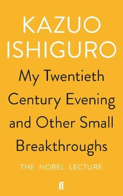 My Twentieth Century Evening and Other Small Breakthroughs -